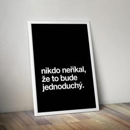 Plakát (obraz) Nikdo neříkal... (náhled)