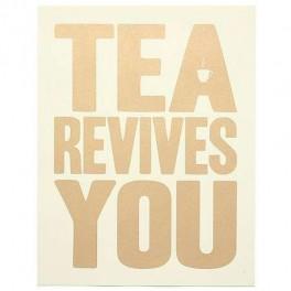 Plakát Tea Revives You (náhled)
