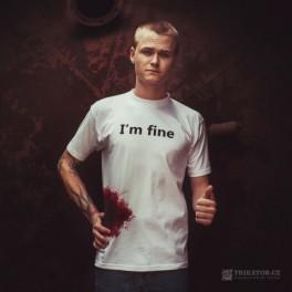 Triko I'm Fine (náhled)