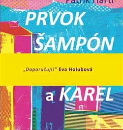 Prvok, Šampón, Tečka a Karel (náhled)